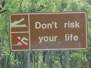 Sign says: Don't risk your life