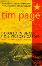 Uncle Ho's Victory Garden. : This book was sold (in pirated form) by just about every tout in Vietnam.  It was everywhere.  Understandably popular as it's subject matter should appeal to most tourists at the time.  The author, Tim Page, was a photographer during the war and this is his account of returning to the country as a tourist 20 years later. / Buy on Amazon