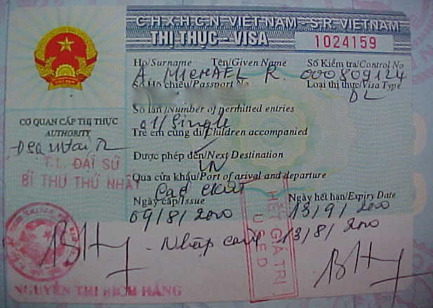 MVC-794S-Vietnamese visa. : Almost everyone needs one of these.  You have to arrange it in advance, and need to specify entry and exit points, and prove that you posess tickets in and out.  Pain in the ass; especially if you wish to travel overland; but given the recent history of abuse of the Americans1 I was surprised that we could get a visa at all. (The Travel Addicts, Vietnam)